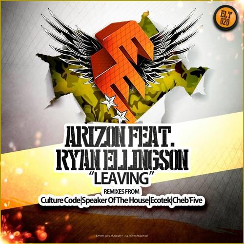 ELT020 | Arizon feat. Ryan Ellingson - Leaving (Ecotek Remix) [Export Elite] | OUT NOW!!!