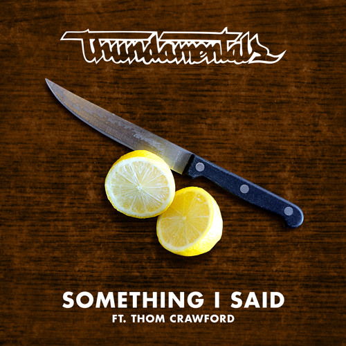 Something I Said Feat. Thom Crawford