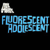 Arctic Monkeys - Fluorescent Adolescent
