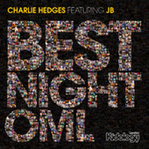 *Preview* Charlie Hedges ft. JB - Best Night OML (Dolly Rockers Remix) [Kidology London]
