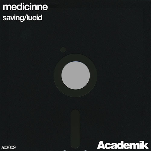 """Saving"" (Original Mix) - Medicinne [PREVIEW]"