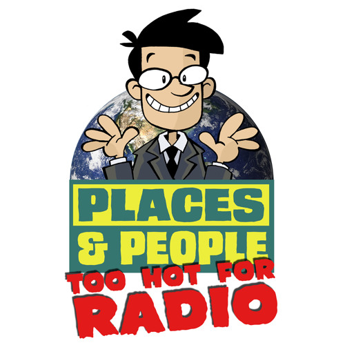 Places and People: Too Hot For Radio