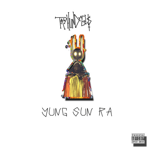 YUNG SUN RA (PROD. BY HEEMGOD & leauxer )