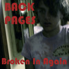 Back Pages - Broken In Again - 03 Dont Hold My Hand