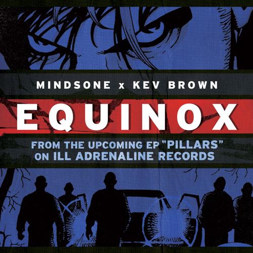 """MindsOne & Kev Brown """"Equinox"""""""