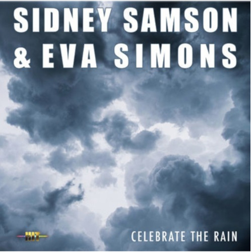 Sidney Samson & Eva Simons - Celebrate The Rain (preview)