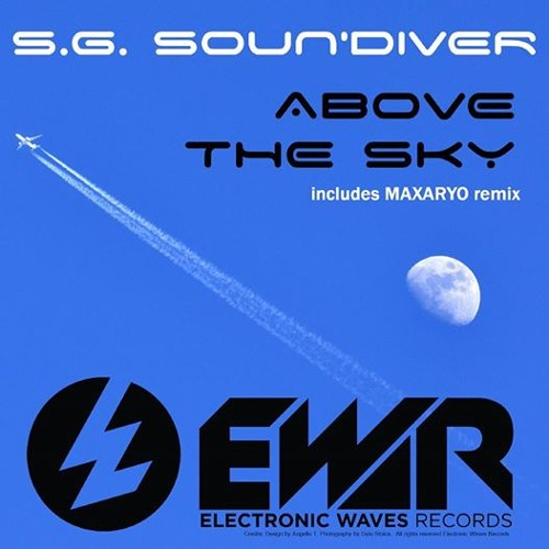S.G. Soun'Diver - Above the Sky ( Maxaryo Remix ) Preview