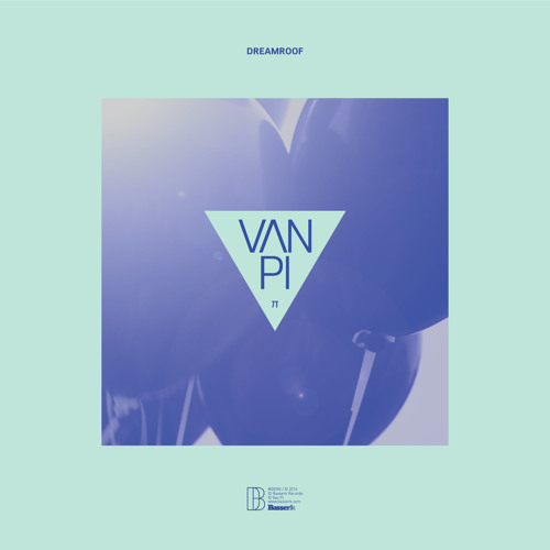 Van Pi - Dreamroof (Instrumental)