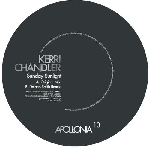 Premiere: Kerri Chandler - Sunday Sunlight (Delano Smith remix)