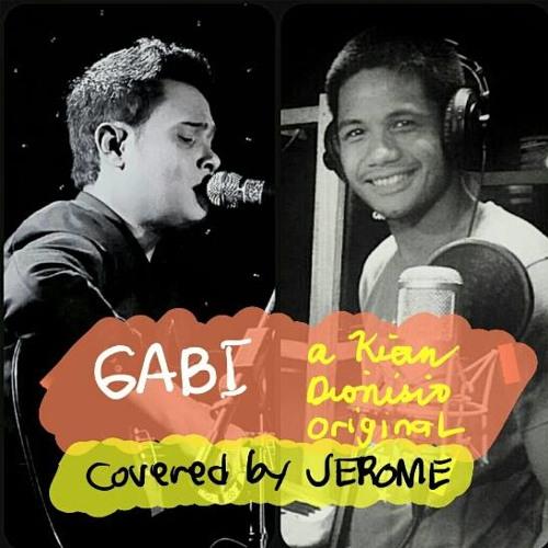 Gabi (Male Vocal Quartet Version by Jerome Cleofas) [Original by Kian Dionisio]