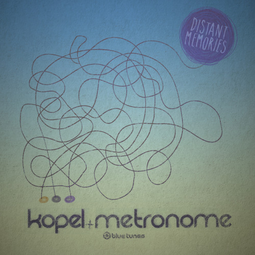 Kopel, Metronome - Distant Memories Single EP Teaser