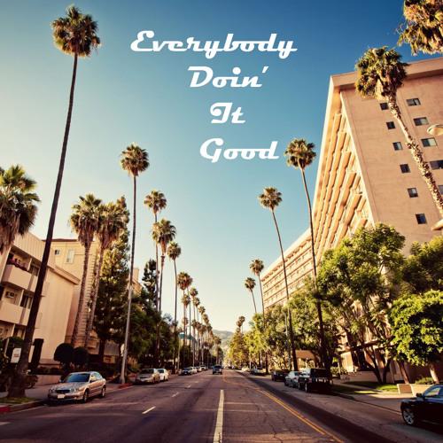 Outstatus - Everybody Doin It (Good)