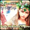 Keep Me Close 2 You ft. D.Chesron (prod. by Dj GuZStep)