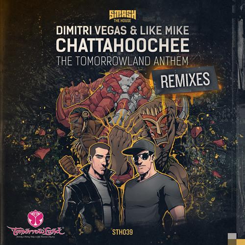 Dimitri Vegas & Like Mike - Chattahoochee ( Tomorrowland Anthem / DubVision Rmx ) OUT 03/03/2014