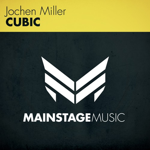 Jochen Miller - Cubic [OUT NOW]