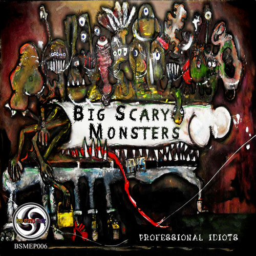 Big Scary Monsters - Professional Idiots - Teaser Mix