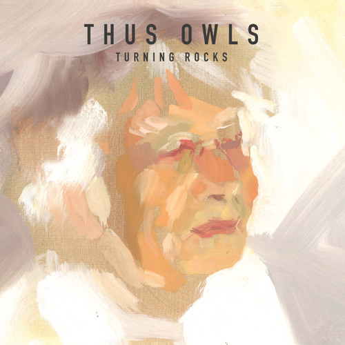 Thus Owls - How, In My Bones