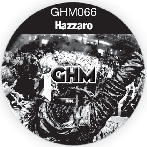 GHM066 Hazzaro [02.14] (Link in description)
