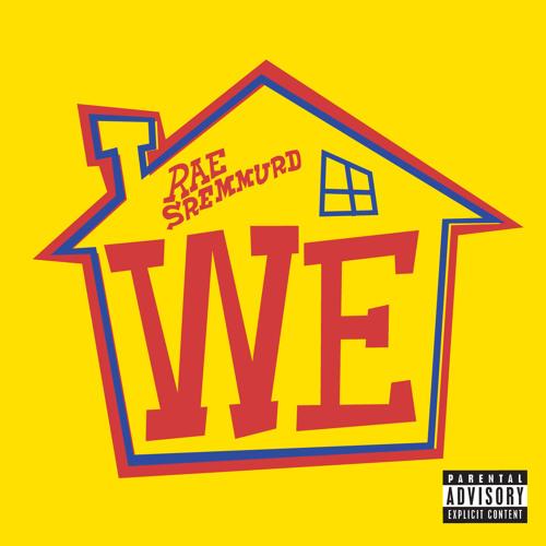 "Rae Sremmurd - ""We"" **Full Song** [Prod. By Mike WiLL Made-It/Eardrumas]"