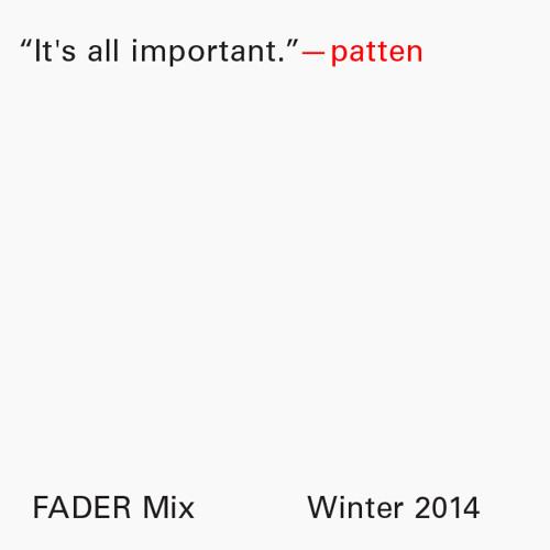 FADER Mix: patten