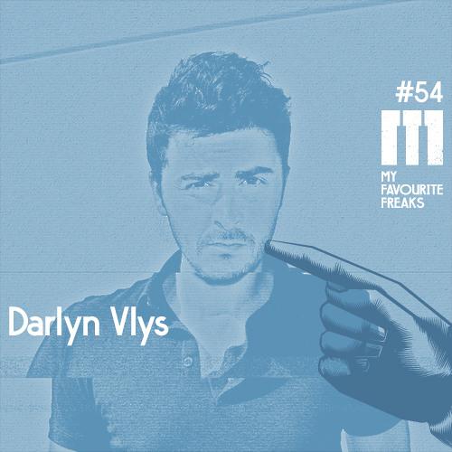 My Favourite Freaks Podcast #54 Darlyn Vlys