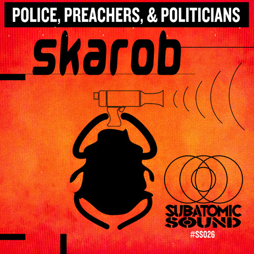 Skarob : Police, Preachers, & Politicians
