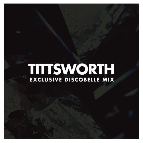 Tittsworth Discobelle 2014 Mix