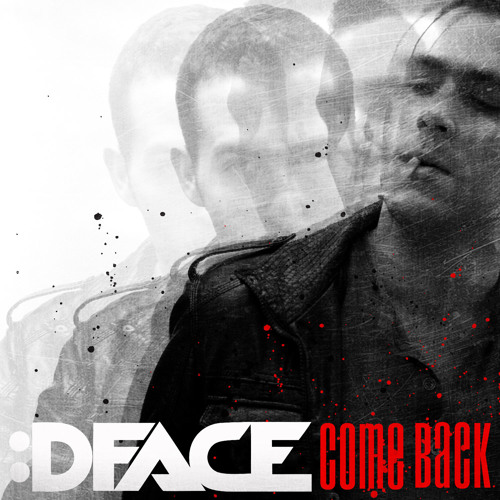 DFACE - Come Back (Original Mix)