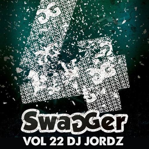 SWAGGER 22 - MIXED BY DJ JORDZ