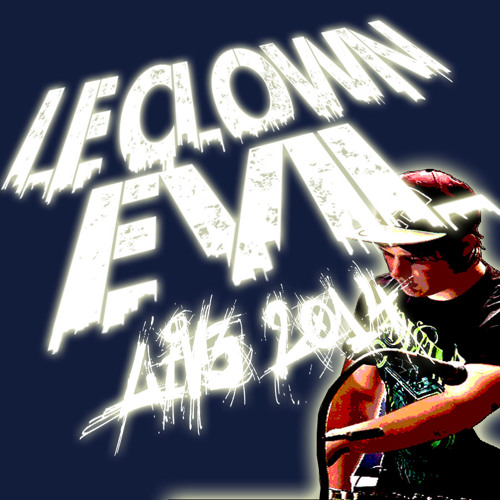 Live 2014 Extract Record @ ESSENZA (IT) 22-02-14 - Le Clown Evil [FREE DOWNLOAD]