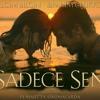 Şebnem Keskin - Sonuna Kadar (Sadece Sen Film Soundtrack)