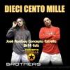 Brothers - Dieci Cento Mille (Josè Rambay Concepto Estrella 2k14 Edit)