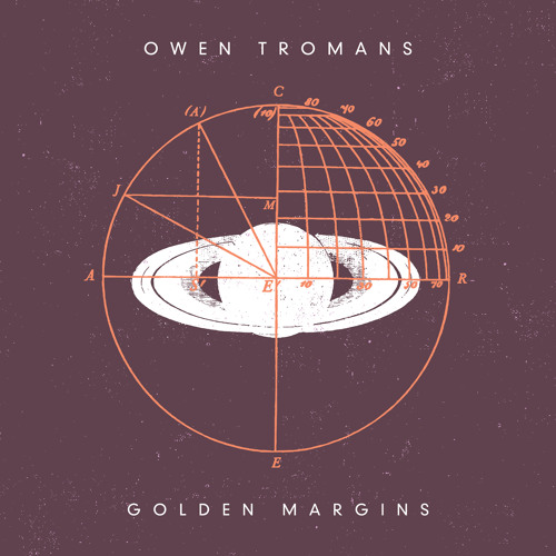 OWEN TROMANS - Golden Margins
