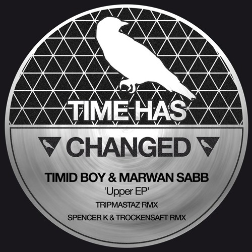 Timid Boy & Marwan Sabb - UPPER (TrockenSaft and Spencer K Remix) [Time has changed]