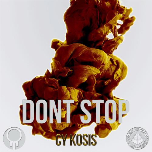 Cy Kosis - Don't Stop (Original Mix)