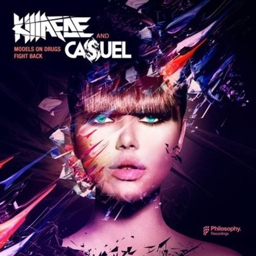 Models On Drugs by Killafoe ✖ Casuel