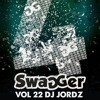 MIXED BY DJ JORDZ SWAGGER 4TH BDAY GARDEN PARTY 30TH MARCH !!!