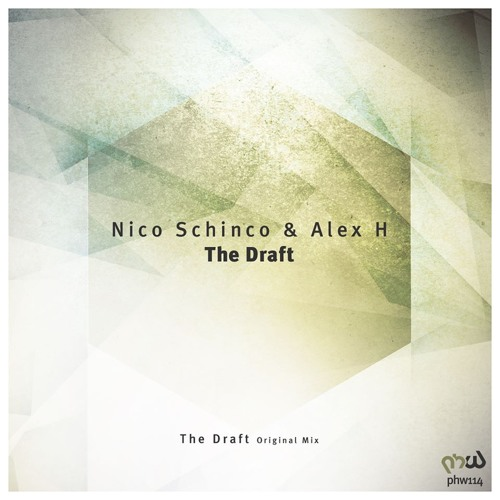 Nico Schinco & Alex H - The Draft (Original Mix)