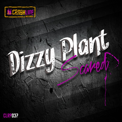 Scared by Dizzy Plant
