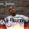 James Julius ft. M.I.C. - It All Burns