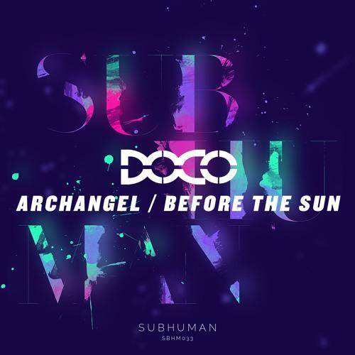 Doco - Archangel [SUBHUMAN 033]