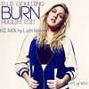Download Burn - Elie Goulding (REMIX Light'Maker) Mp3