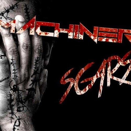Machinery - Scars (Original)