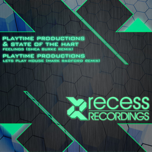 Playtime Productions & State of the Hart - Feelings (Shea Burke Remix)
