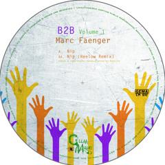 Marc Faenger - Nip (Reelow Remix) /CellaaMusic 012/ Vinyl & Digital