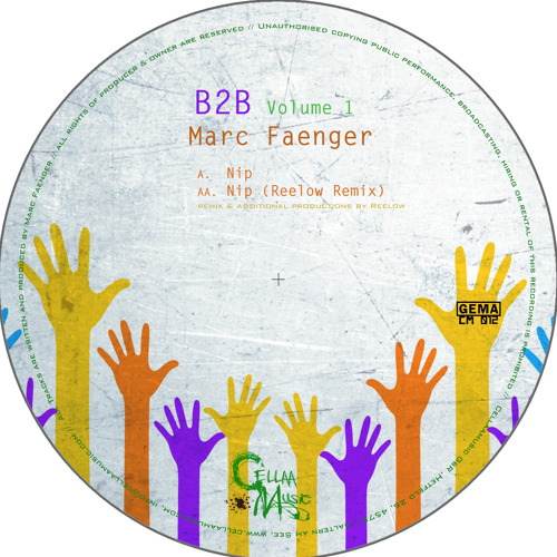 Marc Faenger - Nip (Reelow Remix) /CellaaMusic 012/ Vinyl & Digital