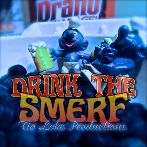 417 DRINK THE SMERF