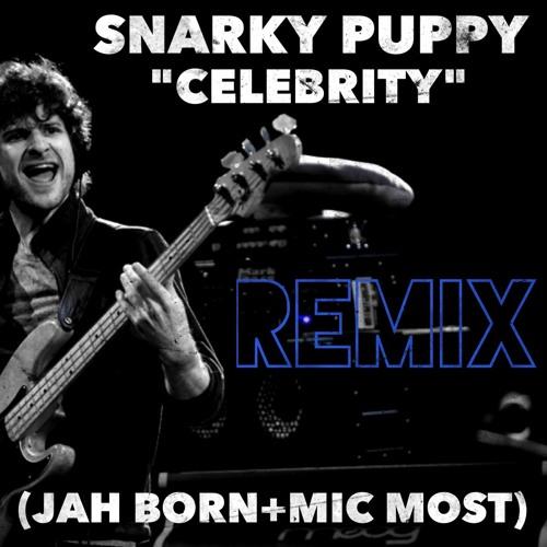 "Snarky Puppy's ""Celebrity"" 2woE1even Remix Beatstrumental (Jah Born + Mic Most)"