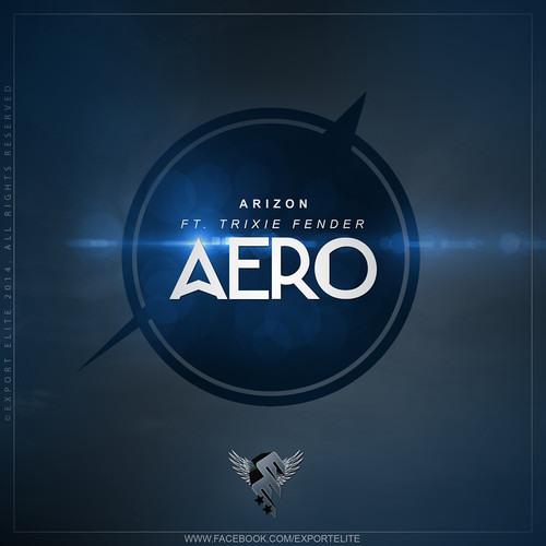 Arizon ft. Trixie Fender - Aero [FREE DOWNLOAD]