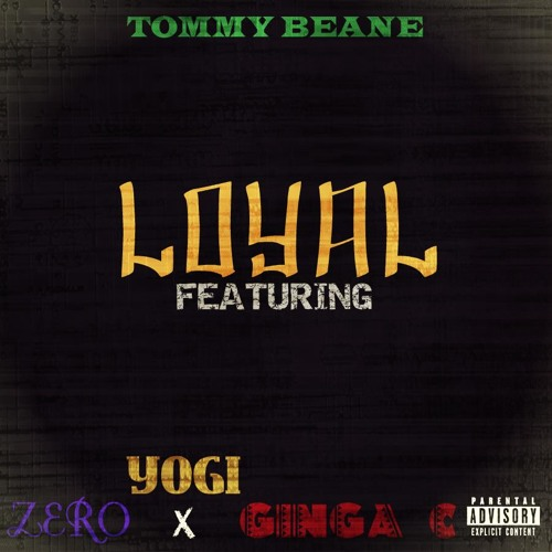 Loyal(feat.Yogi,Zero,Ginga C)
